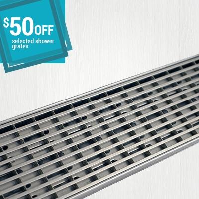 50 dollars off on shower grates, shower drains