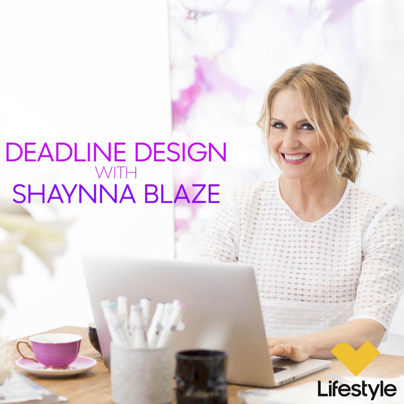 interior design guru shaynna blaze - deadline design