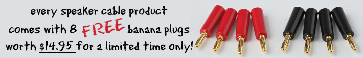 free banana plugs with every in-wall speaker cable